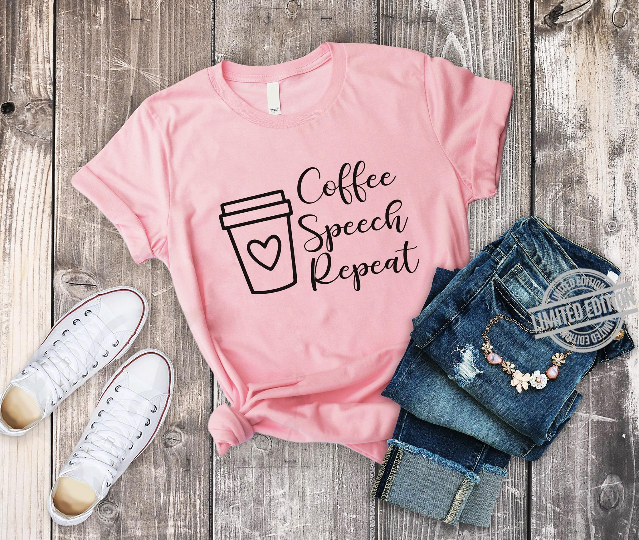Coffee Speech Repeat Shirt