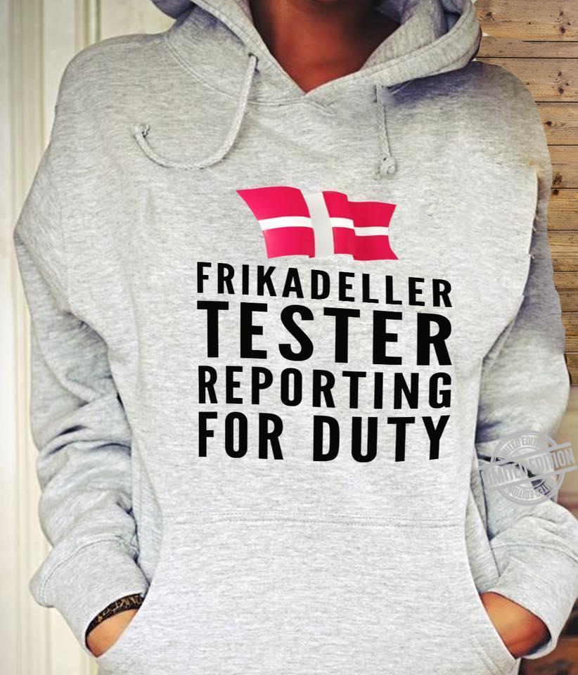 Frikadeller Tester Reporting For Duty Shirt