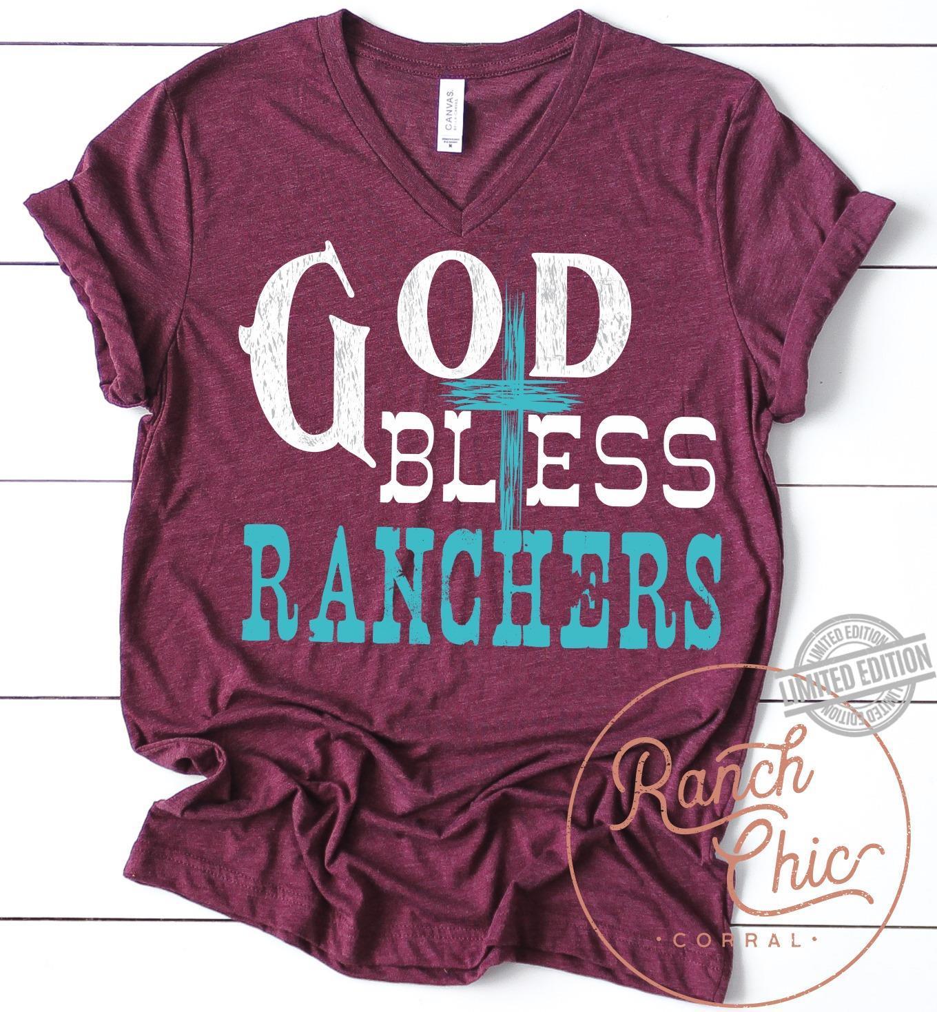 God Bless Ranchers Shirt