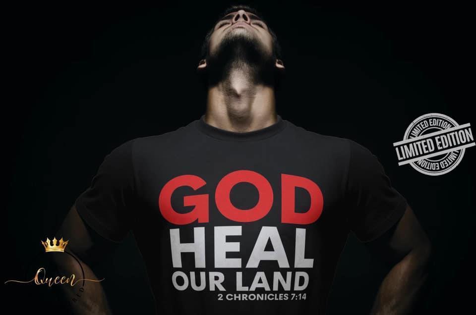 God Heal Our Land Shirt