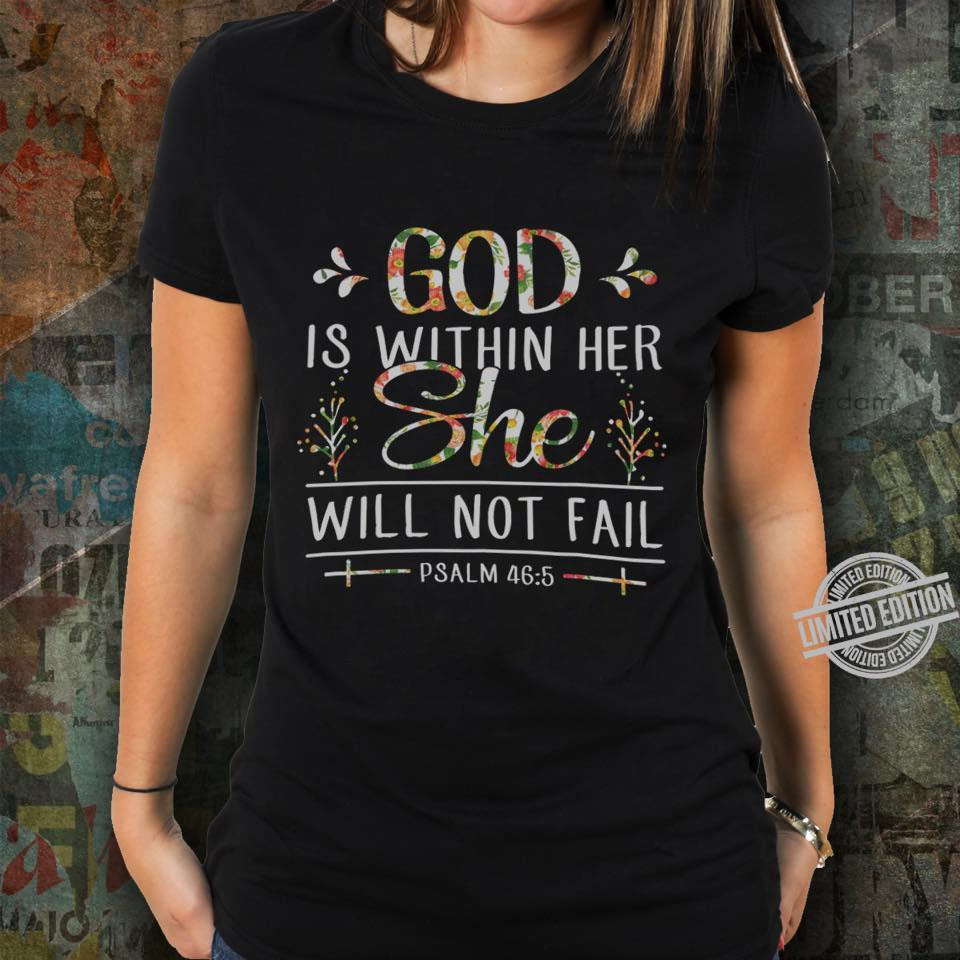 God Is Within Her Will Not Fail Shirt