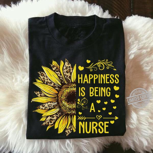Happiness Is Being A Nurse Shirt