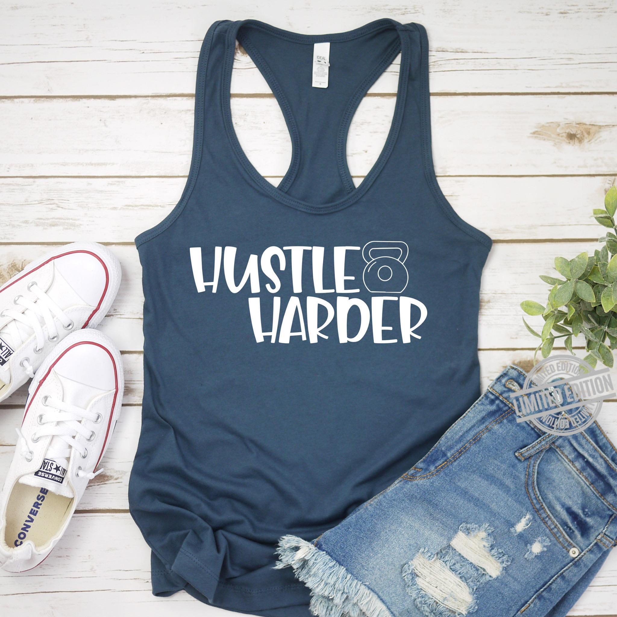 Hustle Harder Shirt